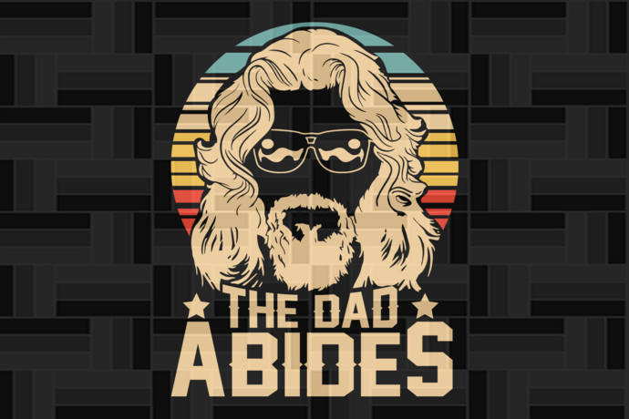 The dad abides,  fathers day svg, fathers day gift, fathers day lover gift, dad