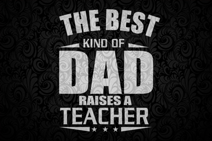 The best kind of dad raises a teacher, fathers day svg, fathers day gift, gift