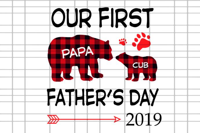 Our first papa cub father's day 2019, papa svg, papa shirt, papa gift, fathers