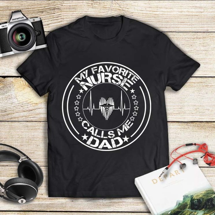 My favorite nurse call me dad, dad svg, dad gift, fathers day svg, fathers day