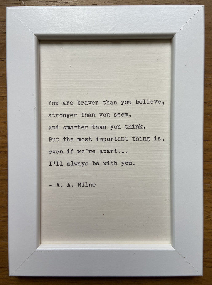 """NEW! Framed 6x4"""" literary quote - A.A. Milne (or a quote of your choice)"""