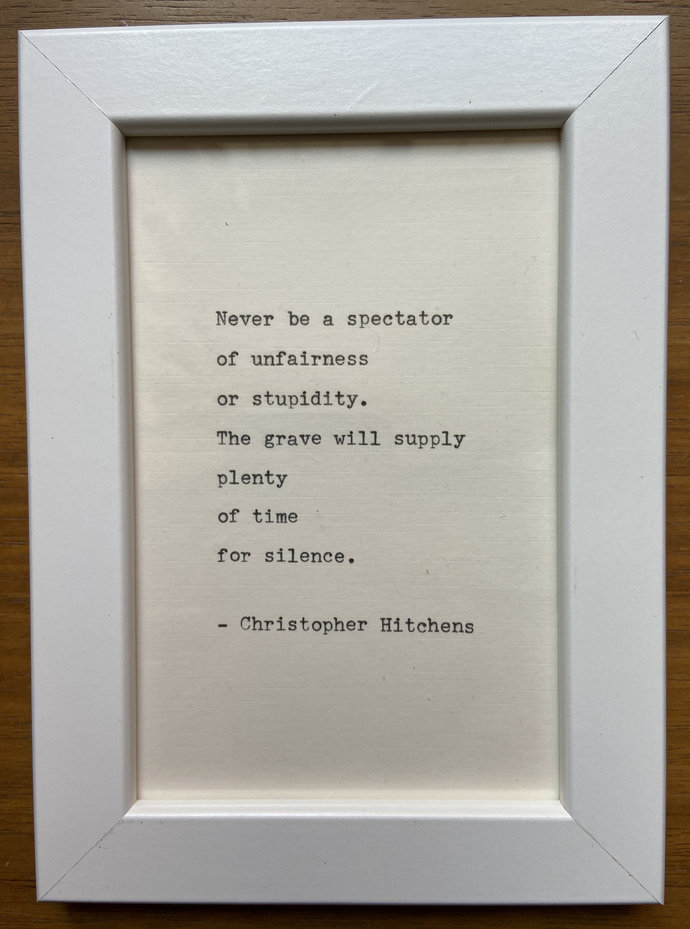 "NEW! Framed 6x4"" literary quote - Christopher Hitchens (or a quote of your"