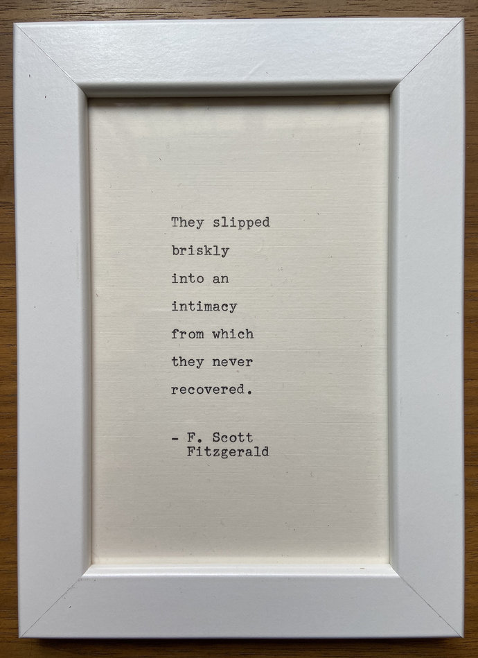 """NEW! Framed 6x4"""" literary quote - F. Scott Fitzgerald (or a quote of your"""