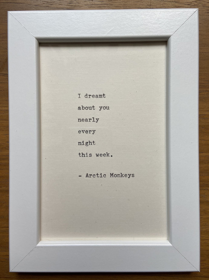 "NEW! Framed 6x4"" literary quote - Arctic Monkeys (or a quote of your choice)"
