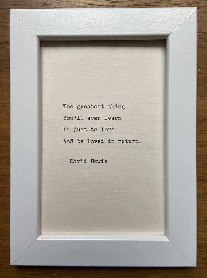 """NEW! Framed 6x4"""" literary quote - David Bowie (or a quote of your choice)"""