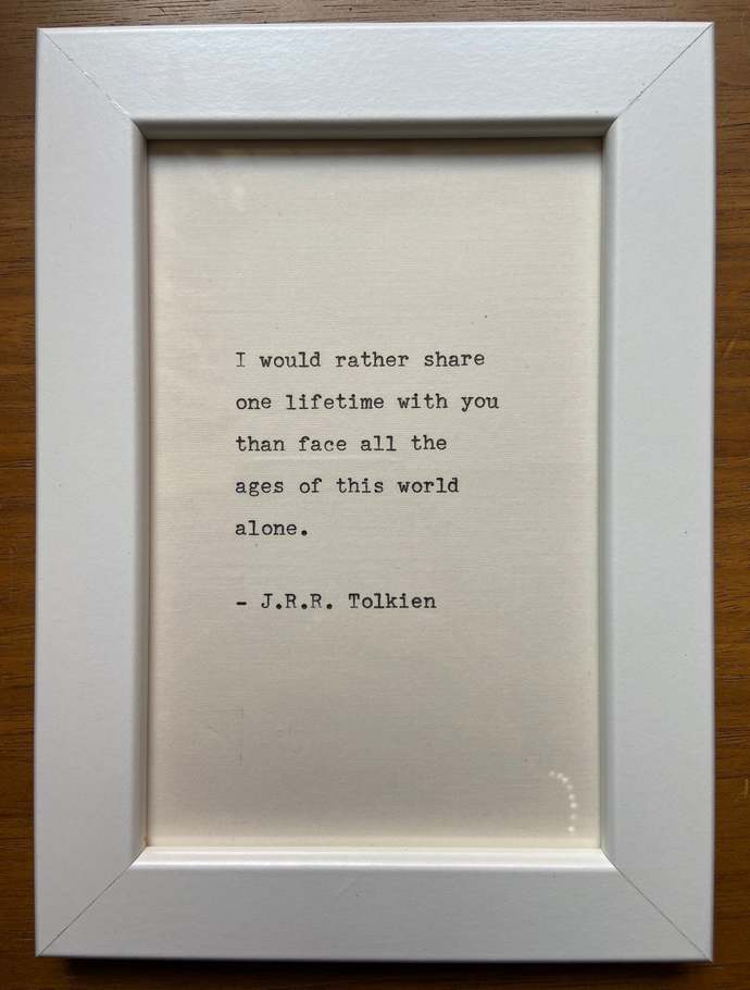 """NEW! Framed 6x4"""" literary quote - J.R.R. Tokien (or a quote of your choice)"""