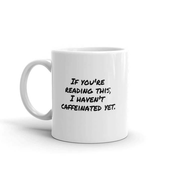 Caffeinated Mug