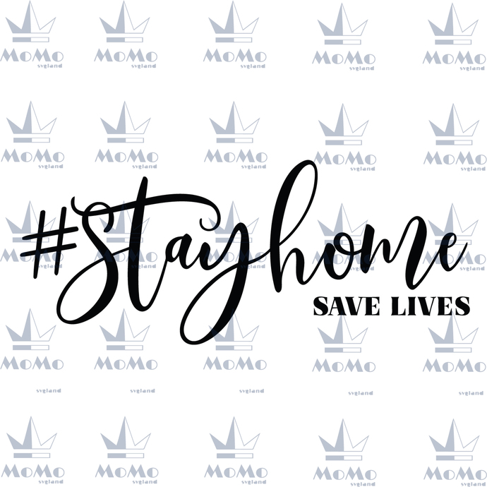Stay Home Svg, Stay Home Save Lives, Let's Stay Home Svg, Social Distancing ,