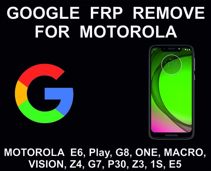 Motorola Google Account Unlock Service, FRP Unlock Service. Edge+, G8, E6S, G