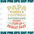 Papa Knows Everything If He Doesn't Know He Makes Stuff Up Really Fast Svg,