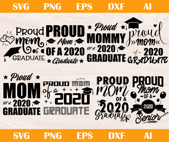 Proud Mom of a 2020 Senior SVG, PNG, EPS, DXF, AI, Proud Mom of a 2020 Senior