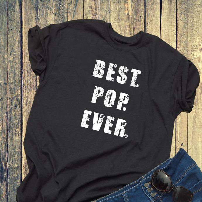 Best pop ever svg, pop pop svg, Best dad ever svg, papa svg, gift for father,