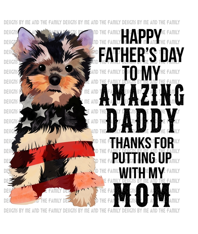 Terrier, Happy Father's day to my amazing Daddy thanks for putting up with my