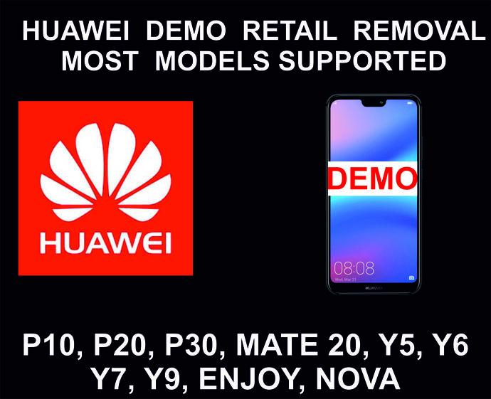 Huawei Demo Mode Unlock Service, P10, P20, P30, Y6, Y7, Mate 20, Mate 30, Mate