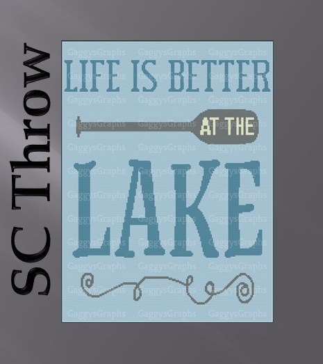 SC Throw Size, Life is Better At the Lake - Includes Graph, color coded written
