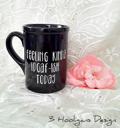 Ceramic Mug IDGAF