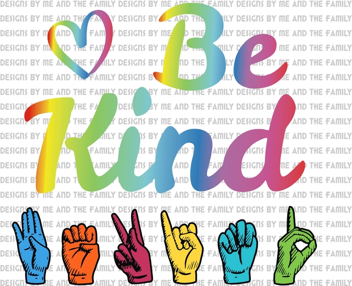 Be kind Sign language, pride hands, love ASL, peace, love, In a world where you
