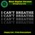 I can't breathe, George Floyd, African-American slogan ,the deaths of black men,