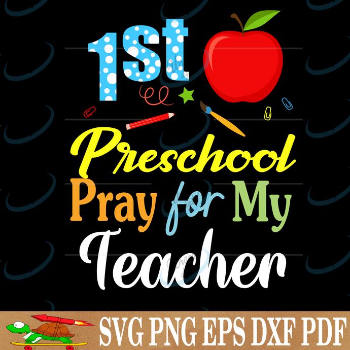 1st preschool pray for my teacher, Hello 1st grade, 1st grade, 1st grade svg,