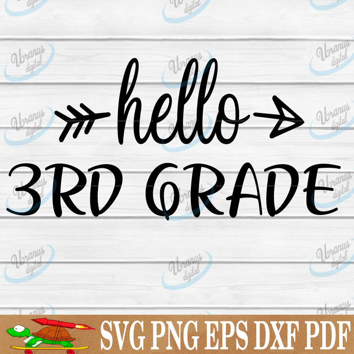 Hello 3rd grade SVG Files For Silhouette, Files For Cricut, SVG, DXF, EPS, PNG