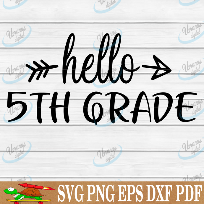 Hello 5th grade SVG Files For Silhouette, Files For Cricut, SVG, DXF, EPS, PNG