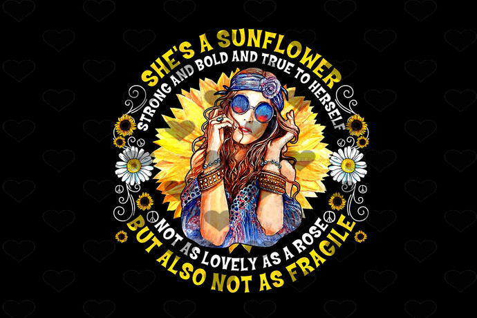 Shes A Sunflower Strong and Bold Vintage PNG
