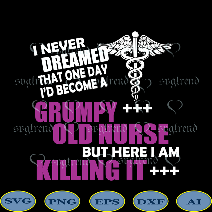 I never dreamed that one day i'd become a Grumpy Old Nurse but here i am Killing