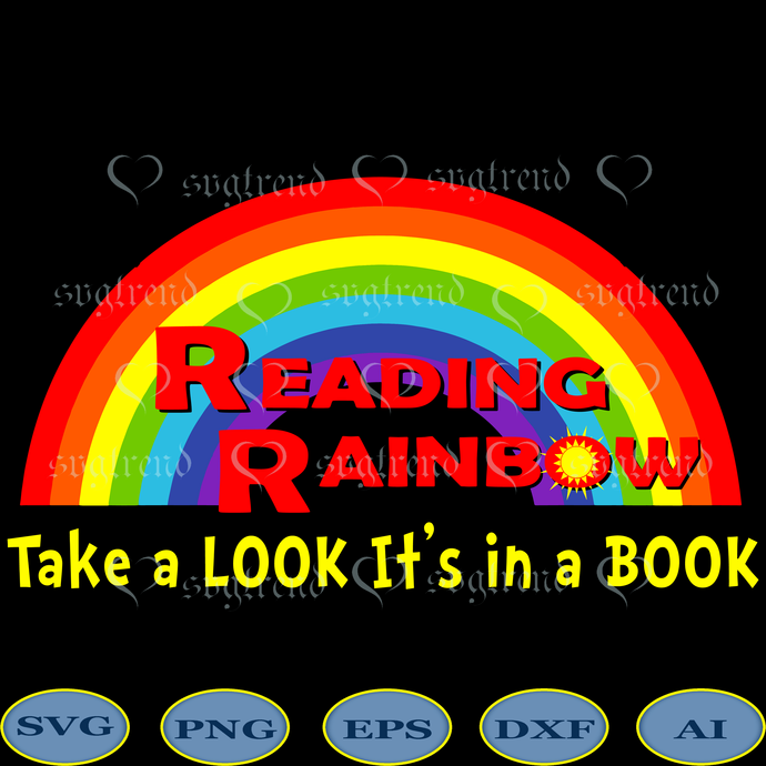 Reading Rainbow Take A Look. It's In A Book svg, Reading Rainbow Take A Look