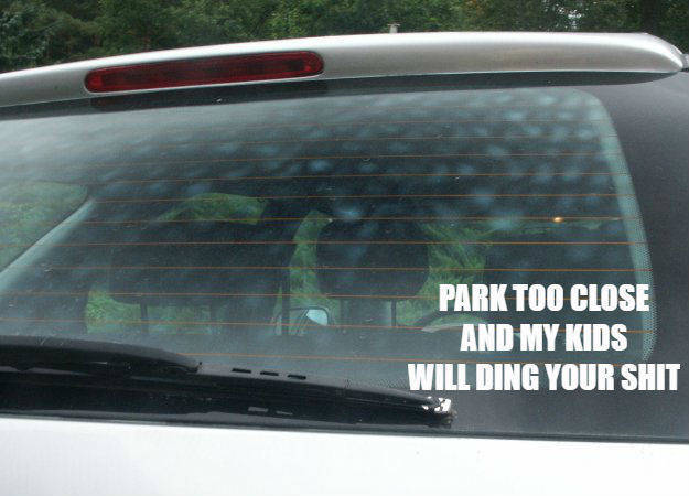 Park Too Close and My Kids Will Ding Your Sht Car Decal, Van Decal, Funny Decal