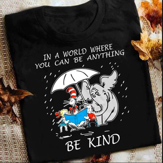 In A World Where You Can Be Anything Be Kind PNG, Instant Download, Sublimation