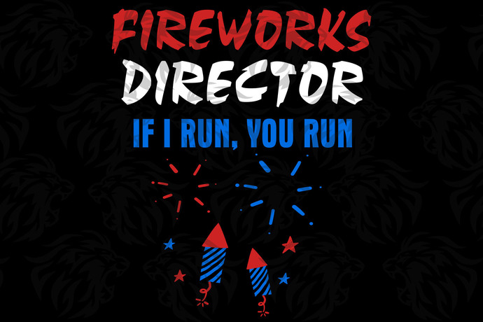Fireworks director if i run , independence day svg, happy 4th of july, patriotic