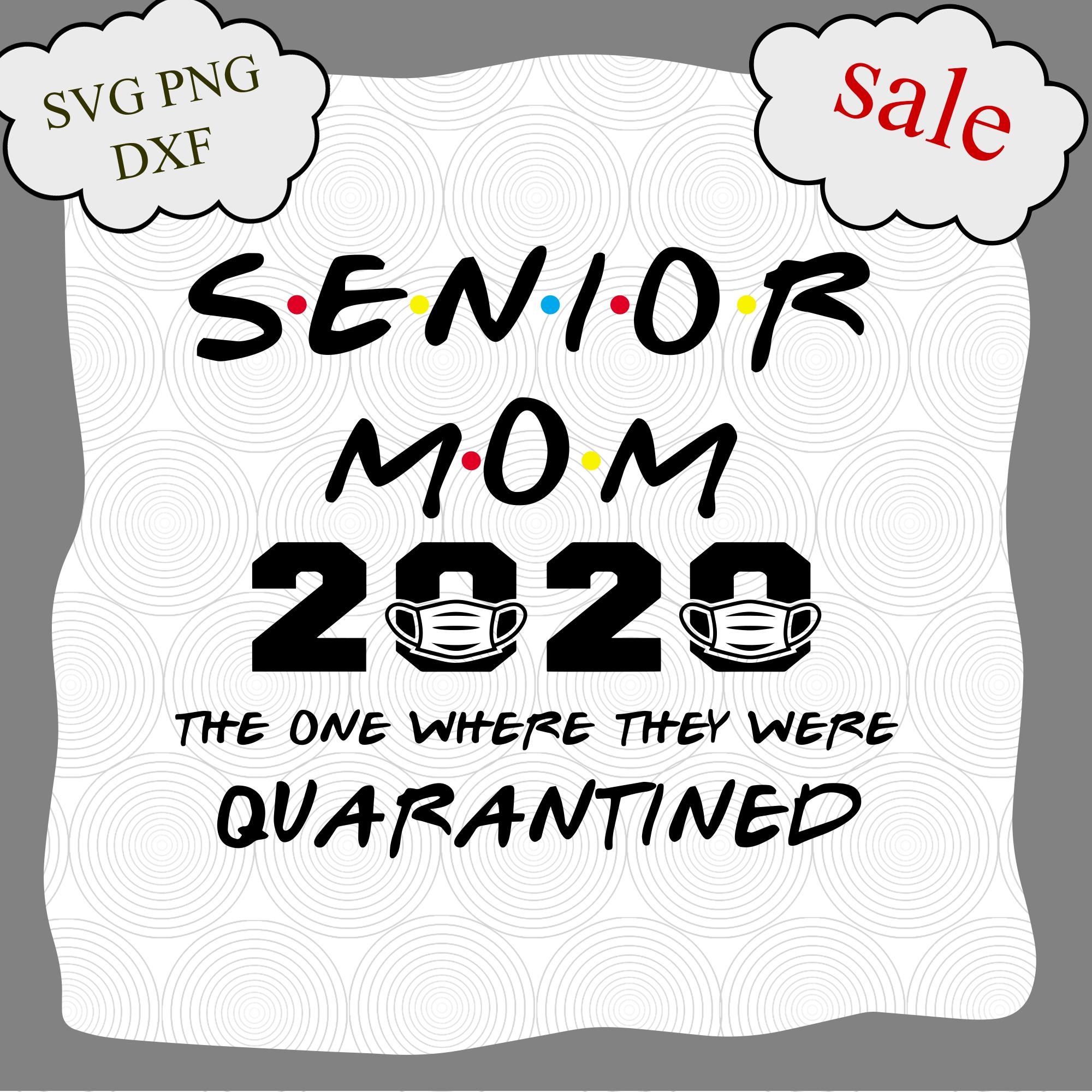 Senior Mom 2020 Svg The One Where We Were By Digital4u On Zibbet
