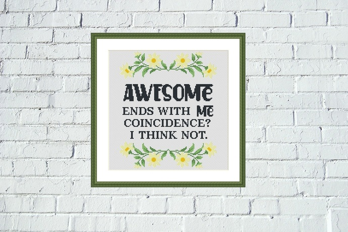 Awesome ends with ME funny cross stitch pattern