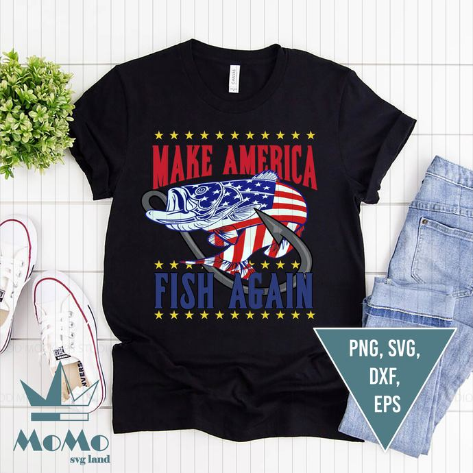 Make America Fish Again Svg, Fishing Svg, Independence Svg, American Flag, 4th