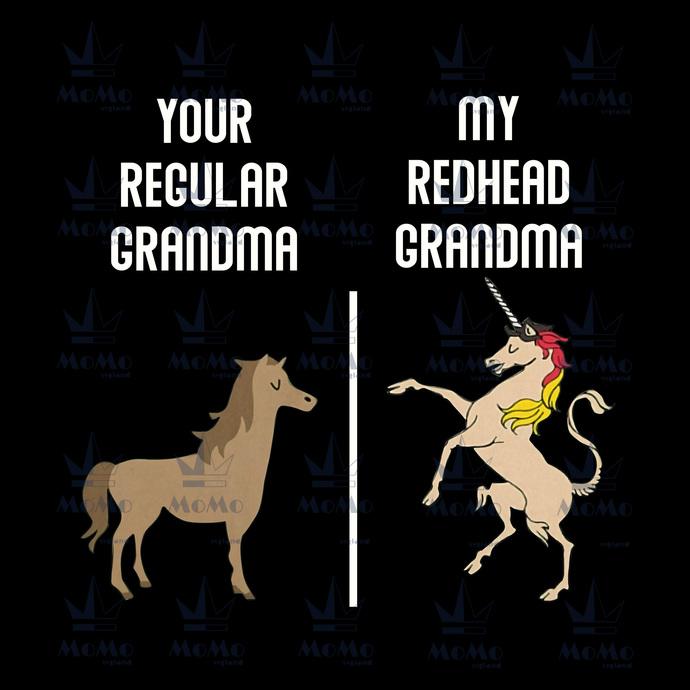Your Regular Granma, My Redhead Grandma, Mother's Day, Grandma Gift, Unicorn,