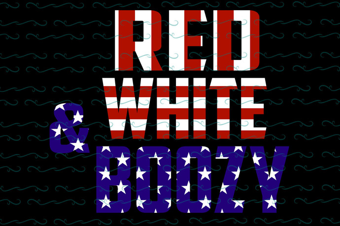 Red white and boozy,American Svg, 4th Of July Svg, Fourth Of July Svg, Patriotic