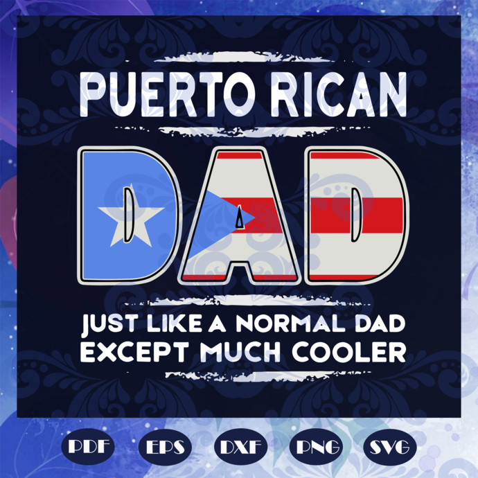 Puerto rican dad svg, fathers day svg, fathers day gift, gift for papa, fathers