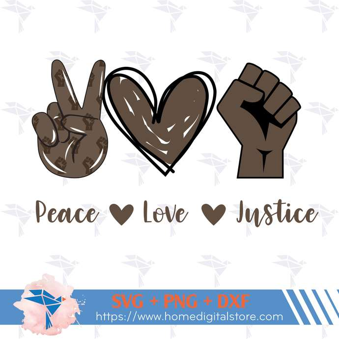 Peace Love Justice SVG, PNG, DXF. Instant download files for Cricut Design