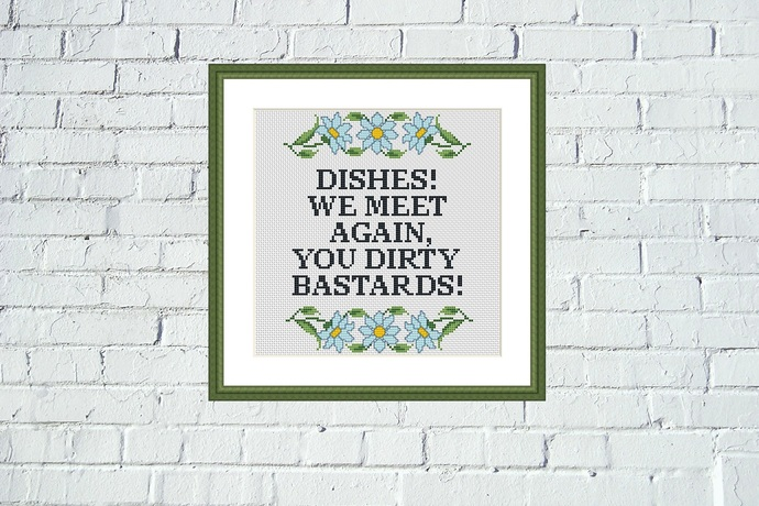Dishes Funny quote cross stitch pattern