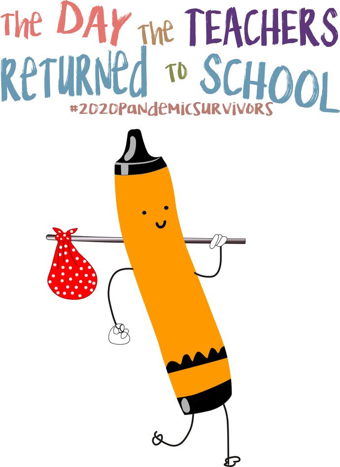 The day the teachers returned to school, 10 color bundle #2020pandemicsurvivors,