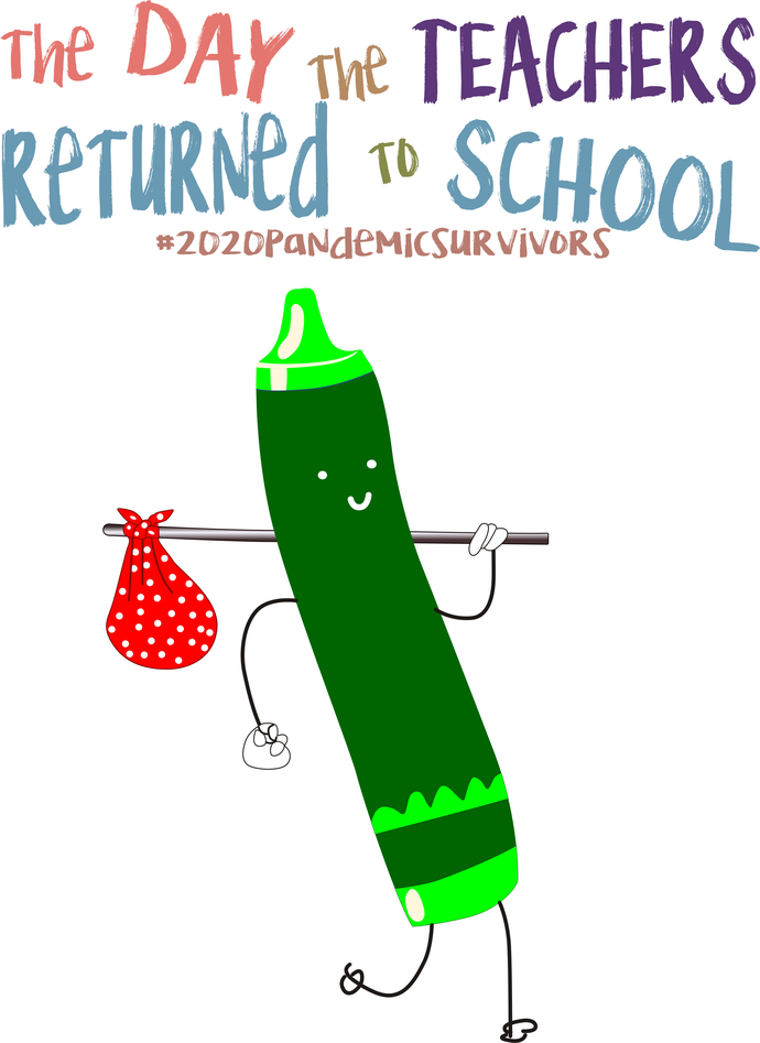 The day the teachers returned to school, Dk Green crayon,