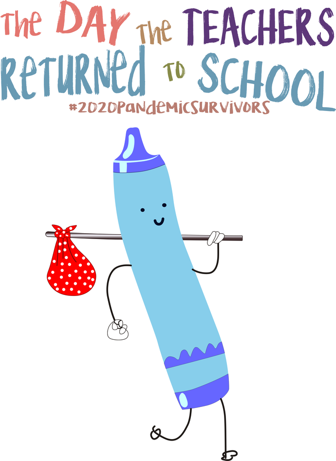 The day the teachers returned to school, Lght Blue crayon,