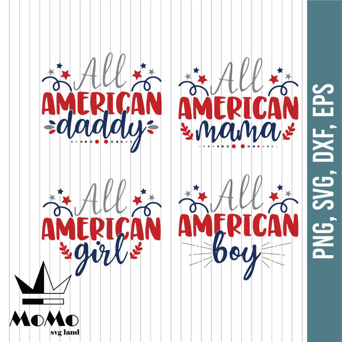 All American Family Bundle Svg, American Daddy Mama Girl Boy Svg, 4th of July