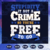 Stupidity is not a crime svg, you're free to go svg, crime svg, funny shrit svg,