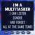 I'm a multitasker svg, I can listen ignore and forget all at the sametime svg,