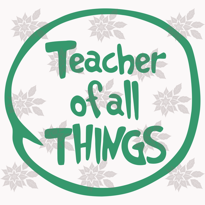 Teacher of all things svg, Cat in the hat, thing 1 thing 2 baby, Dr seuss svg,