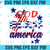 God bless America svg,America svg,patriotic svg,Happy 4th of July 2020 svg,4th