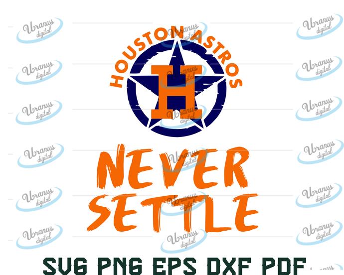 never settle astros sport,never settle astros sport svg,NFL sport,football,never
