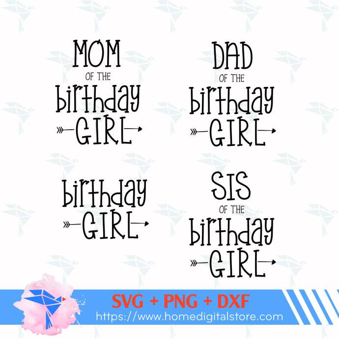 Birthday Girl Family SVG, PNG, DXF. Instant download files for Cricut Design