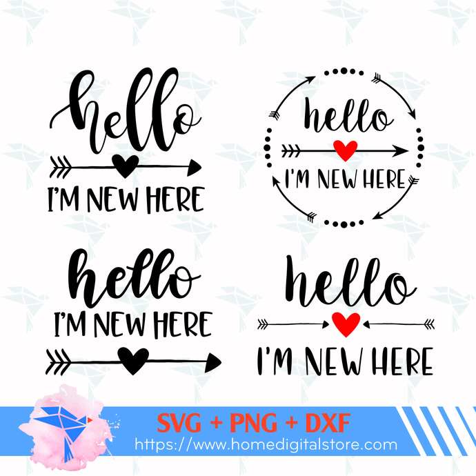 Hello I'm New Here SVG, PNG, DXF. Instant download files for Cricut Design